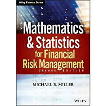 [(Mathematics and Statistics for Financial Risk Management)] [ By (author) Michael B. Miller ] [February, 2014]