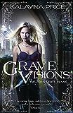 Grave Visions (Alex Craft Book 4)