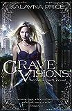 Grave Visions (Alex Craft Book 4) (English Edition)
