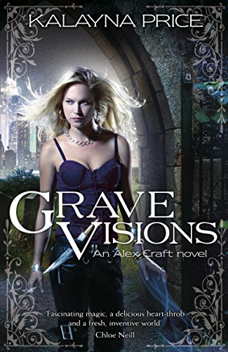 Grave Visions (Alex Craft Book 4) (English Edition)