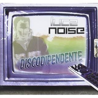 Discodipendente (Luca Noise)