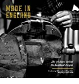 [(Made in England: The Artisans Behind the Handbuilt Bicycle )] [Author: Matthew Sowter] [Oct-2012]