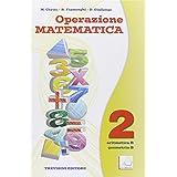 Operazione matematica. Con espansione online: Quaderno operativo. Per la Scuola media: 2