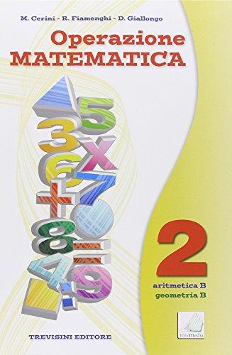 Operazione matematica. Per la Scuola media. Con espansione online: Quaderno operativo: 2