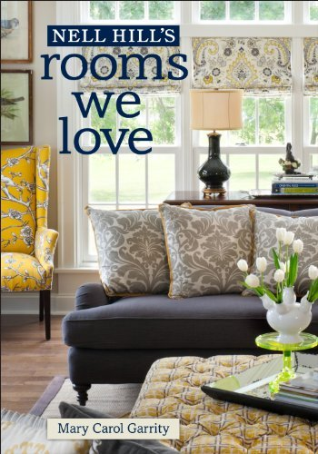 Nell Hill's Rooms We Love by Mary Carol Garrity (2013-10-29)