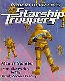 Robert Heinlein's Starship Troopers Book...