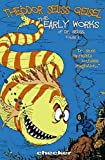 Telecharger Livres Theodore Seuss Geisel v 1 The Early Works By Theodor Seuss Geisel published October 2005 (PDF,EPUB,MOBI) gratuits en Francaise