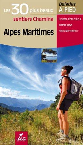 Alpes-Maritimes Les 30 plus beaux sentiers