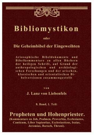 bibliomystikon-oder-die-geheimbibel-der-eingeweihten-8-band-1-teil-propheten-und-hohenpriester-komme