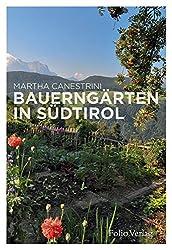 Bauerngärten in Südtirol