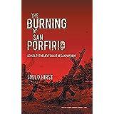The Burning of San Porfirio: Sequel to The Lieutenant of San Porfirio (English Edition)