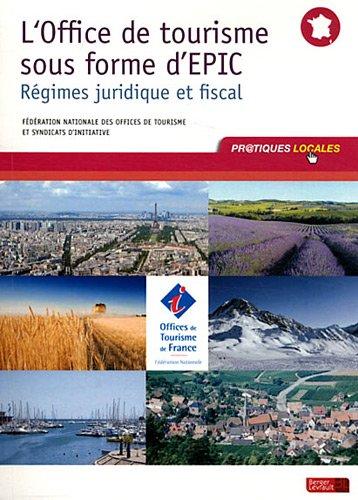 L'Office de tourisme sous forme d'EPIC : Régimes juridique et fiscal