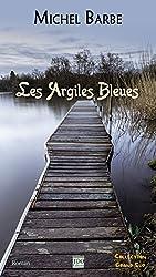 Les argiles bleues