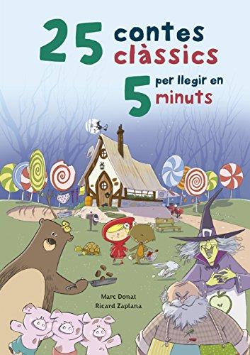 25 contes clàssics per llegir en 5 minuts (Catalan Edition) por Marc Donat