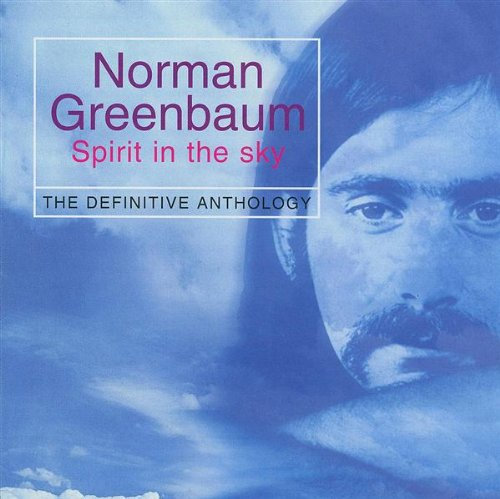 Norman Greenbaum  - Spirit in the Sky
