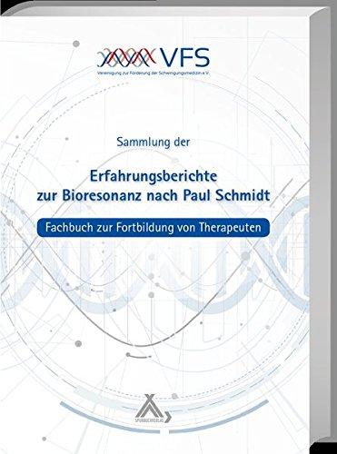 Erfahrungsberichte zur Bioresonanz nach Paul Schmidt