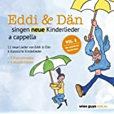 Eddi & Dän singen neue Kinderlieder a cappella