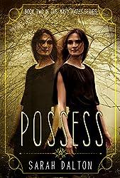 Possess (Mary Hades Book 2)