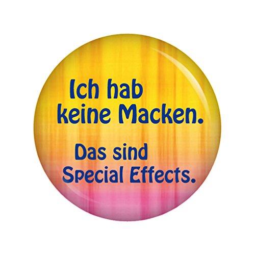 Kiwikatze® Sprüche - Ich hab keine Macken. Special Effekts. - 37mm Button Pin Ansteckbutton als Geschenk oder Mitbringsel