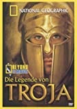 National Geographic - Die Legende von Troja