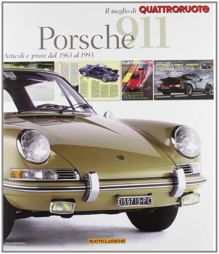 porsche-911-articoli-e-prove-dal-1963-al-1993-il-meglio-di-quattroruote