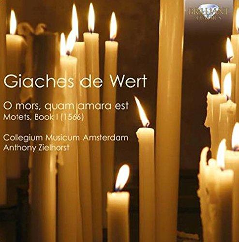 De Wert: O mors, quam amara est Motets, Book 1