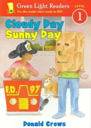 Cloudy Day Sunny Day (Green Light Readers Level 1) by Donald Crews (2003-08-01)