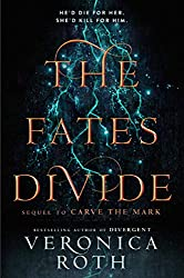 The Fates Divide (Carve the Mark, Book 2): Carve the Mark 02