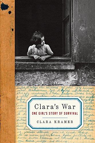 Clara's War: One Girl's Story of Survival por Clara Kramer