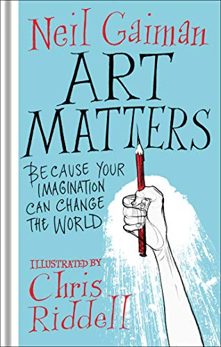 Art Matters por Gaiman And Riddell