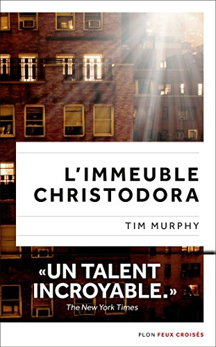 L'Immeuble Christodora (FEUX CROISES) (French Edition)