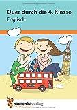 Quer durch die 4. Klasse, Englisch - Übungsblock (Lernspaß Übungsblöcke, Band 674)