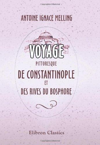 Voyage pittoresque de Constantinople et des rives du Bosphore