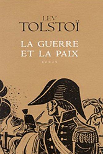 La Guerre et la Paix (Edition intégrale Volumes 1, 2 et 3 - Version Entièrement illustrée) (French Edition)