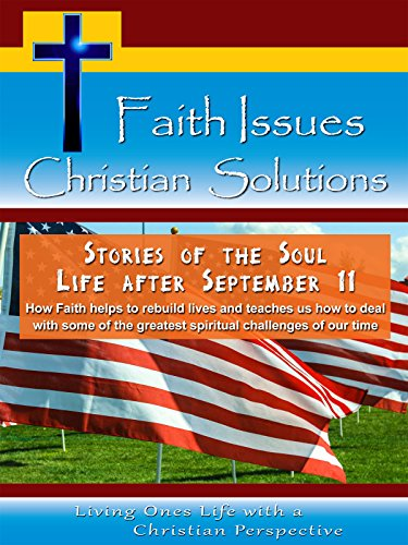 All American Foundation (Faith Issues Christian Solutions Stories of the Soul Life After September 11 [OV])