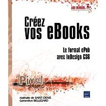 Créez vos eBooks - Le format ePub avec InDesign CS6