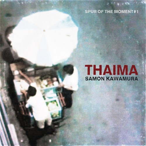 Thaima - Spur Of The Moment #1