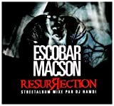 TÉLÉCHARGER ALBUM ESCOBAR MACSON RESURRECTION
