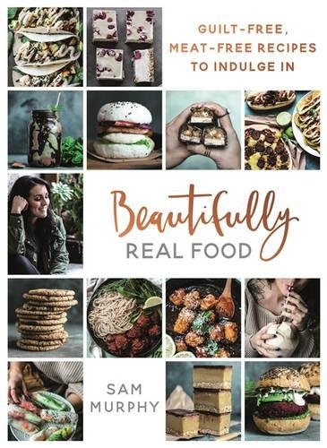 beautifully-real-food-guilt-free-meat-free-recipes-to-indulge-in
