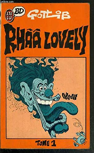 Rhââ Lovely, Tome 1 : Rhââ lovely par Gotlib
