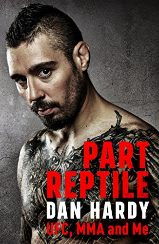 Part Reptile: UFC, MMA and Me (English Edition) Abbildung 2