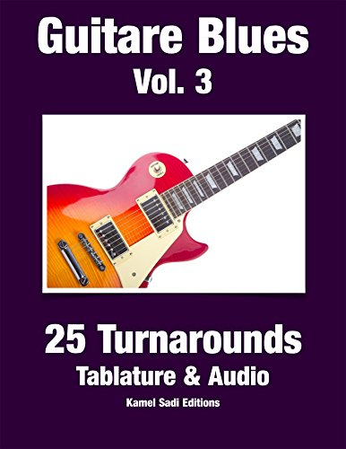 Guitare Blues Vol. 3: 25 Turnarounds