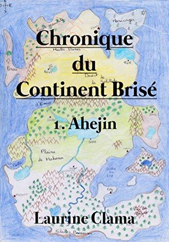 Couverture du livre 1. Ahëjin (Chronique du Continent Brisé)