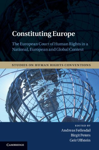 Constituting Europe (Studies on Human Rights Conventions)