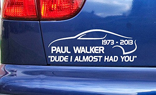 Paul Walker Supra Dude hatte ich fast Rippen Sie Memorial Tribute Vinyl die cut Aufkleber Aufkleber Ref: 1 (1985 Supra)