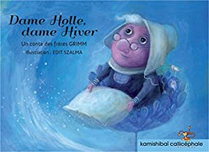 "Afficher ""Dame Holle, dame Hiver"""