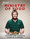 : Jamie's Ministry of Food: Anyone Can Learn to Cook in 24 Hours