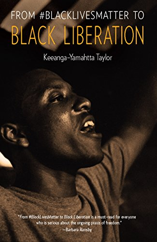 From #BlackLivesMatter to Black Liberation (English Edition)