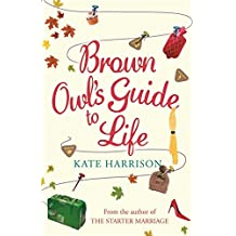Brown Owl's Guide To Life by Kate Harrison (2006-12-14)