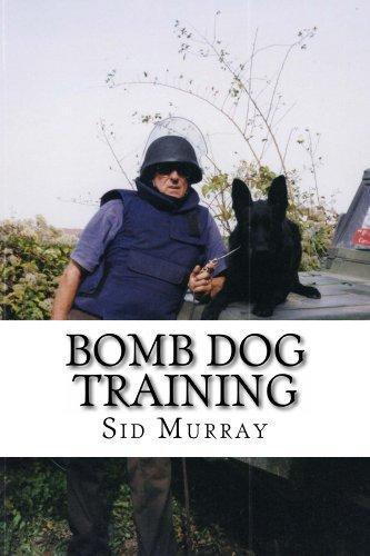 Bomb Dog Training (English Edition)